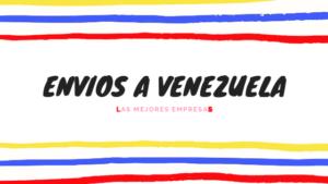 envios a venezuela desde madrid